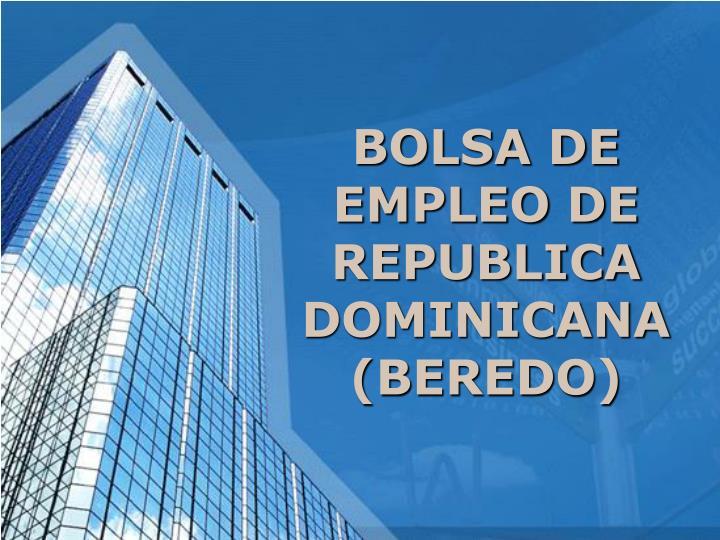 BOLSA DE EMPLEO DE REPUBLICA DOMINICANA