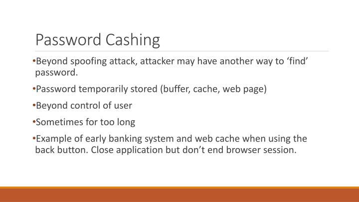 Password Cashing
