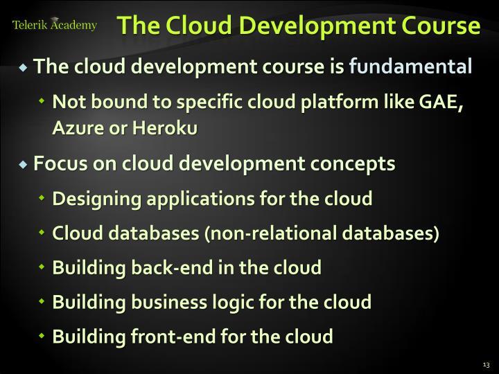 The Cloud Development Course
