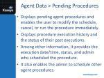 agent data pending procedures