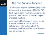 the live connect function