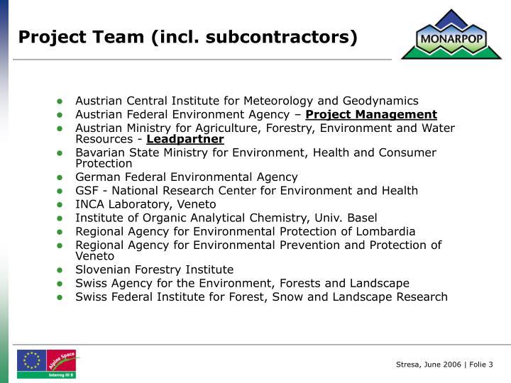 Project Team (incl. subcontractors)