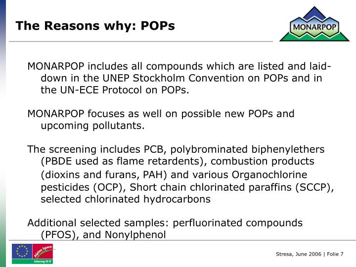 The Reasons why: POPs