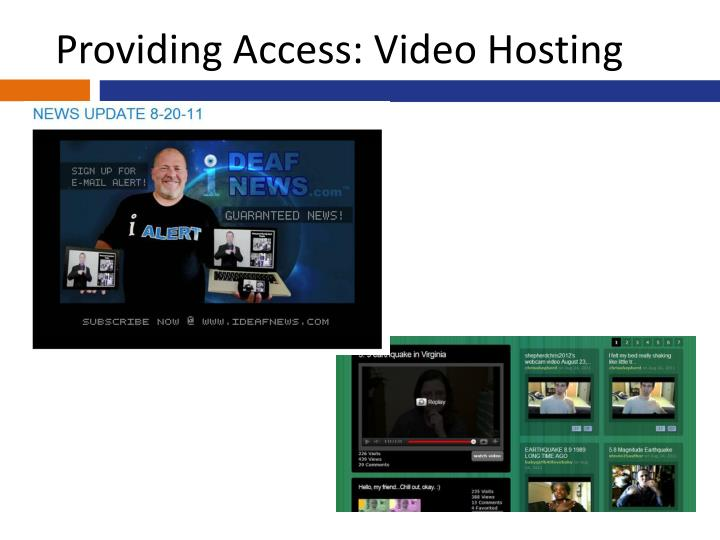 Providing Access: Video Hosting