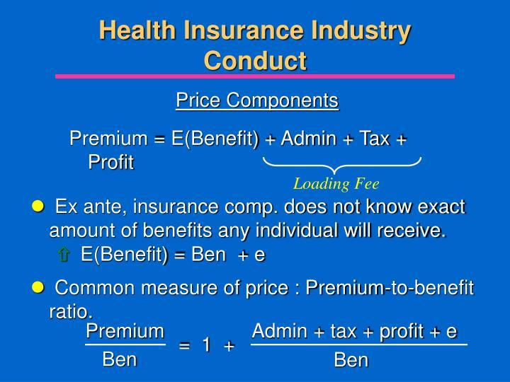 Premium = E(Benefit) + Admin + Tax + Profit