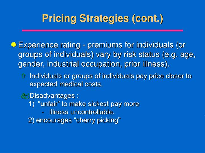 Pricing Strategies (cont.)