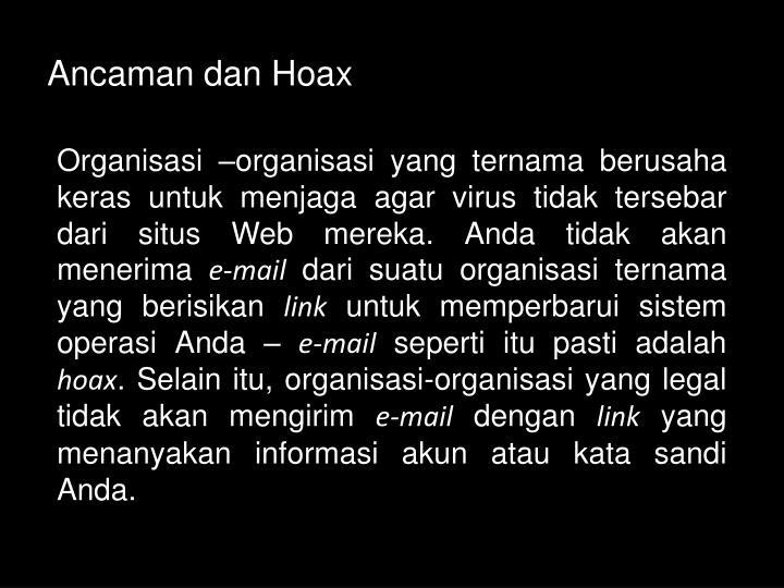 Ancaman dan Hoax