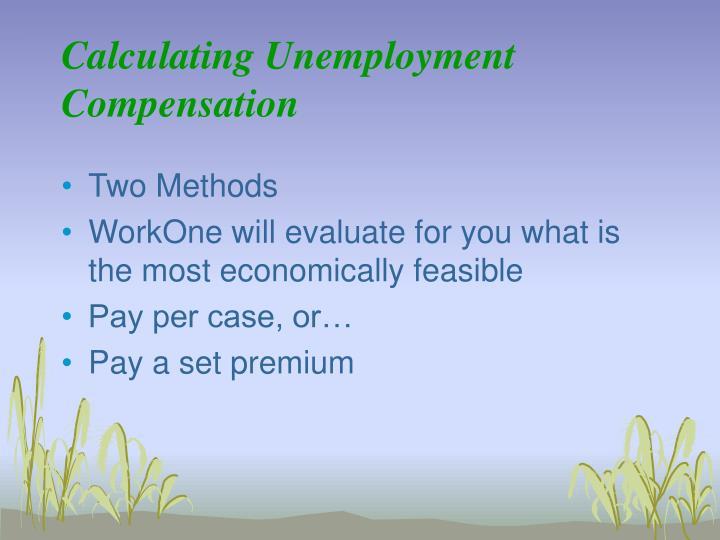 Calculating Unemployment Compensation