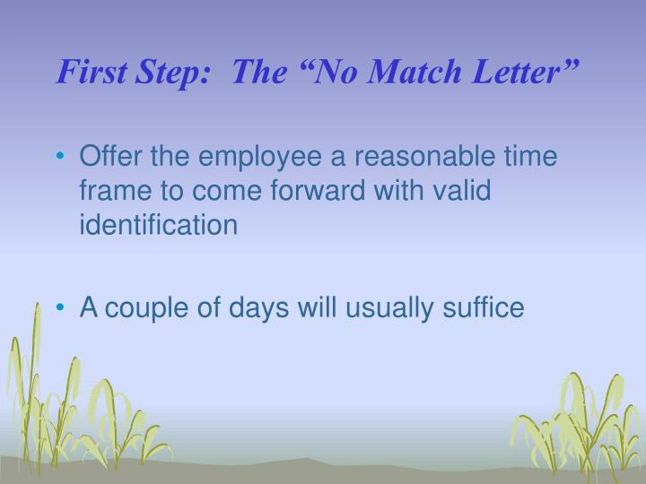 "First Step:  The ""No Match Letter"""