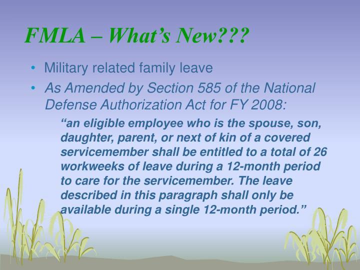 FMLA – What's New???