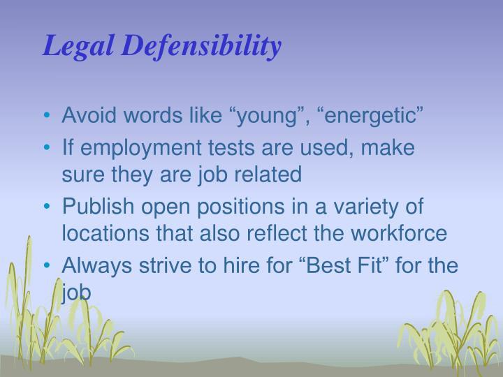 Legal Defensibility