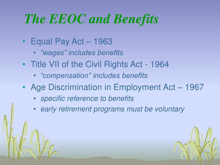 The EEOC and Benefits