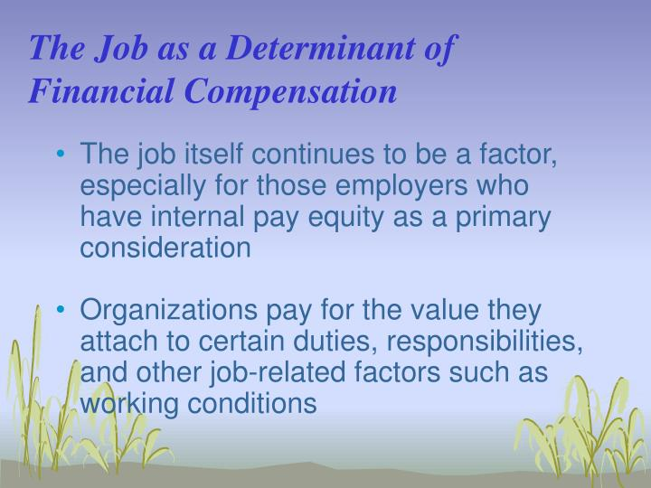 The Job as a Determinant of Financial Compensation