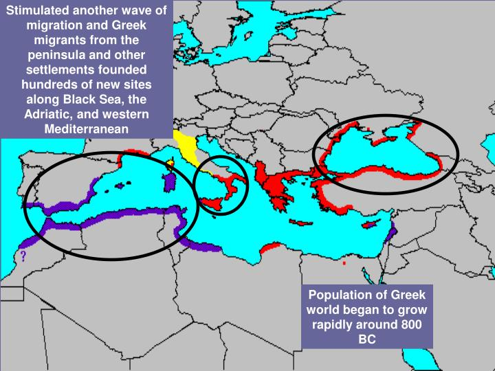 Stimulated another wave of migration and Greek migrants from the peninsula and other settlements founded hundreds of new sites along Black Sea, the Adriatic, and western Mediterranean