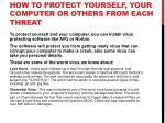 how to protect yourself your computer or others from each threat