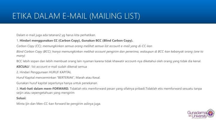ETIKA DALAM E-MAIL (MAILING LIST
