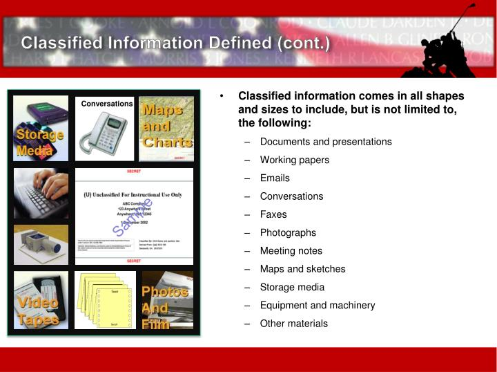Classified Information Defined (cont.)