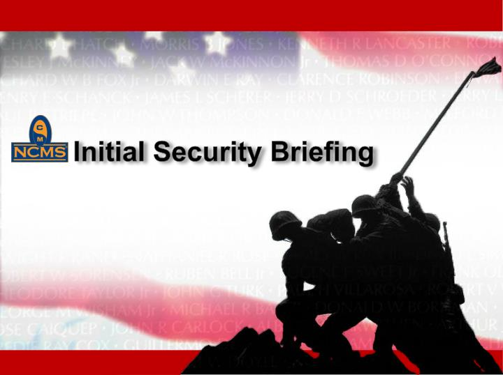 initial security briefing