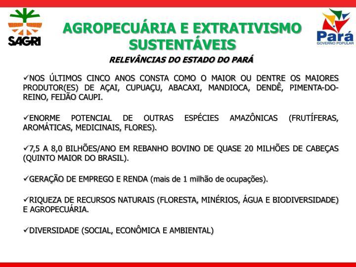 AGROPECUÁRIA E EXTRATIVISMO SUSTENTÁVEIS