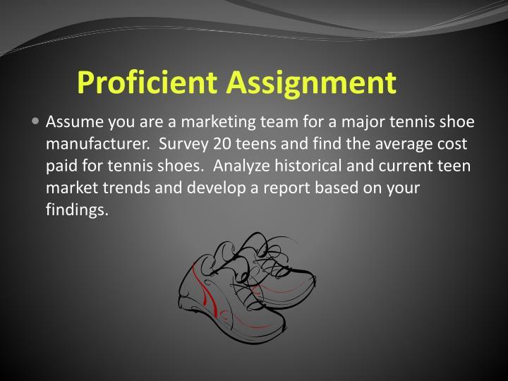 Proficient Assignment