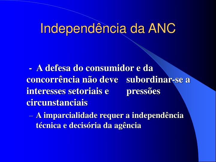 Independência da ANC