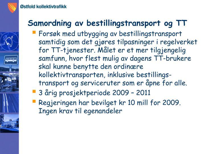 Samordning av bestillingstransport og TT