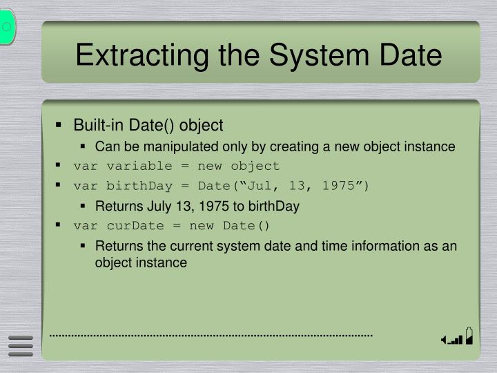 Extracting the System Date