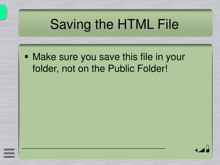 Saving the HTML File
