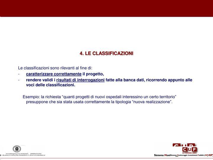 4. LE CLASSIFICAZIONI