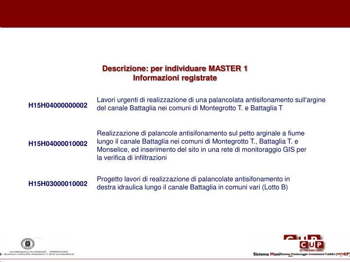 Descrizione: per individuare MASTER 1