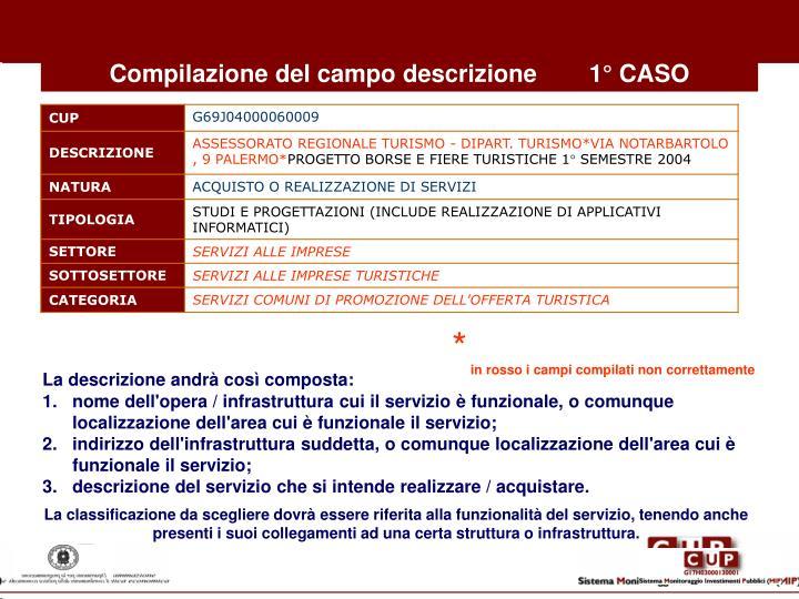 Compilazione del campo descrizione1° CASO