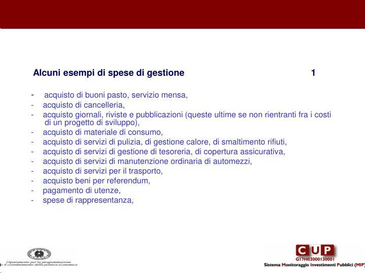 Alcuni esempi di spese di gestione                                                  1