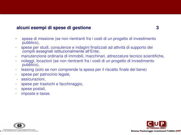 alcuni esempi di spese di gestione                                                    3