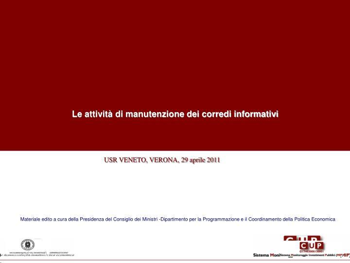 Le attività di manutenzione dei corredi informativi