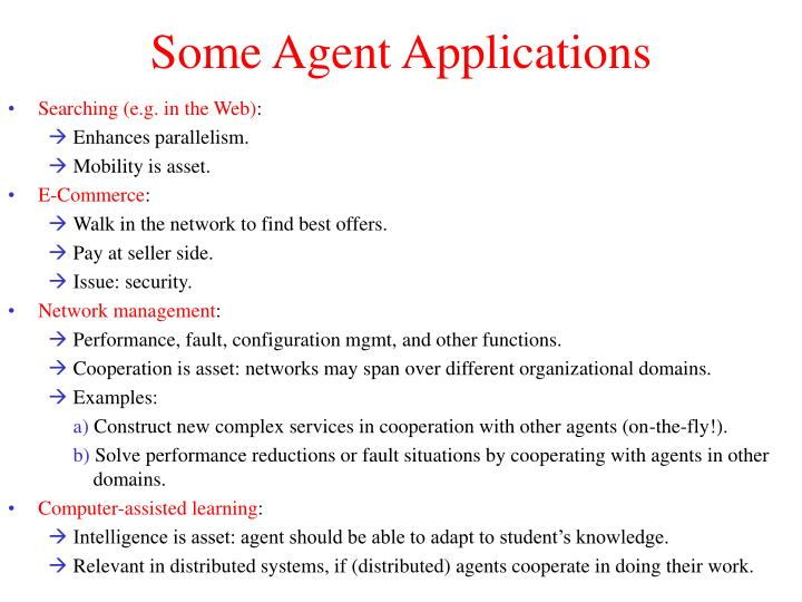 Some Agent Applications