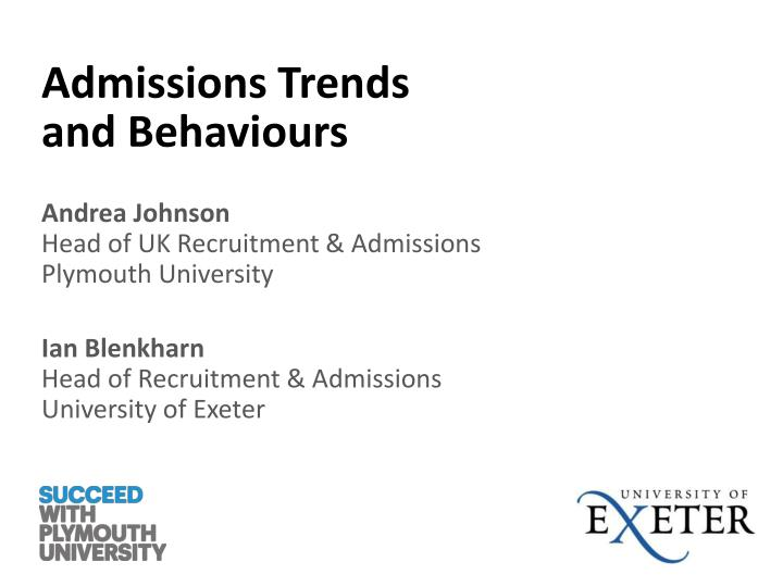 Admissions trends and behaviours