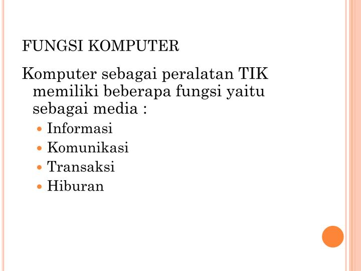 FUNGSI KOMPUTER