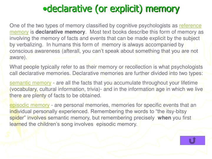 declarative (or explicit) memory