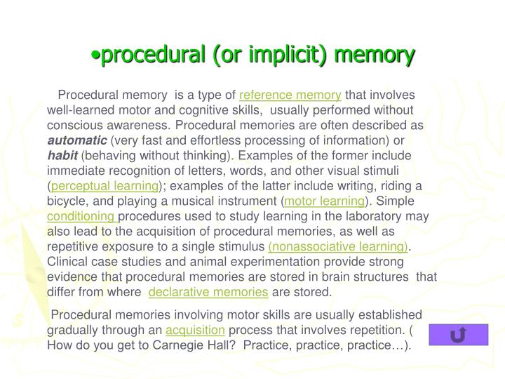 procedural (or implicit) memory