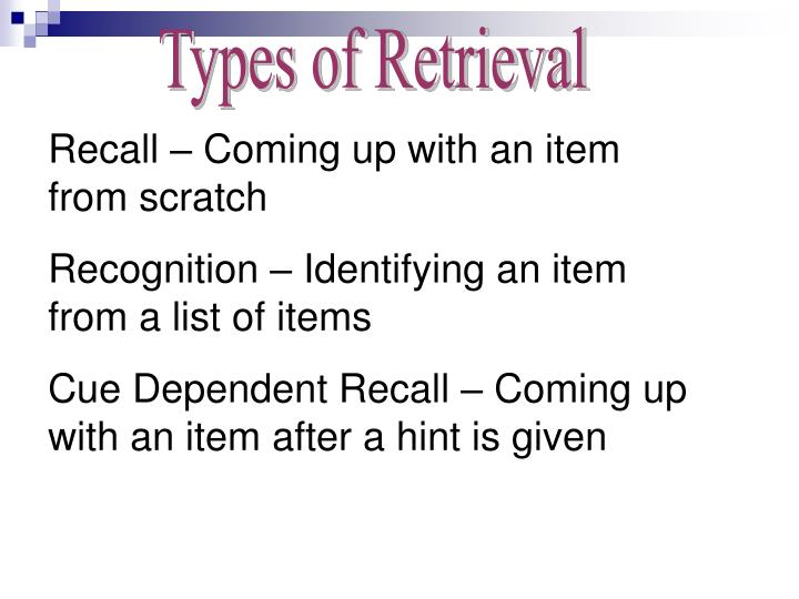 Types of Retrieval