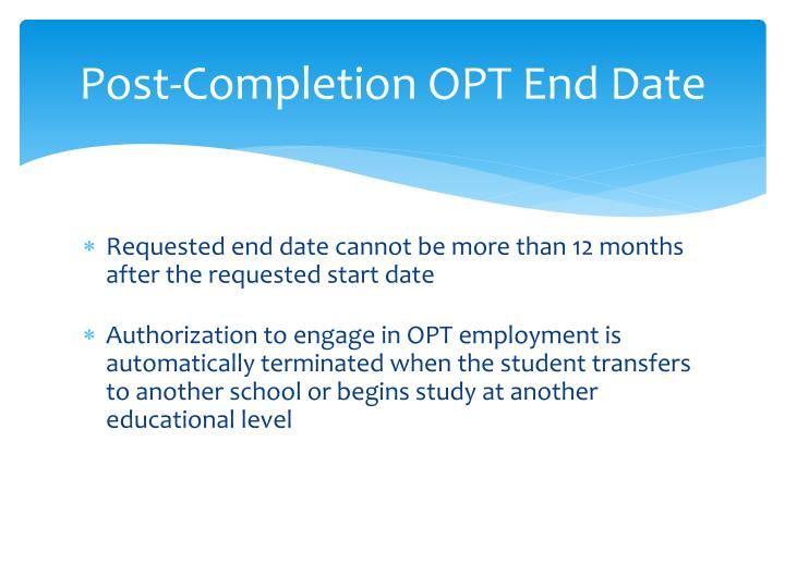 Post-Completion OPT End Date