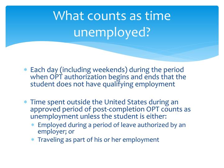 What counts as time unemployed?
