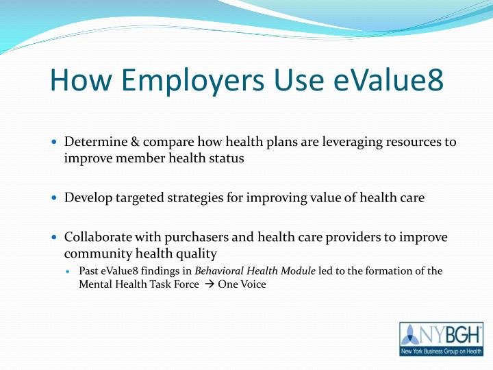 How Employers Use eValue8