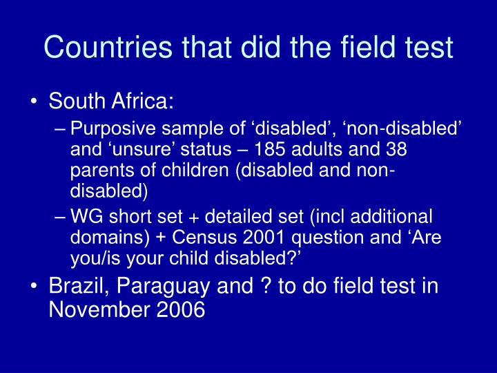 Countries that did the field test