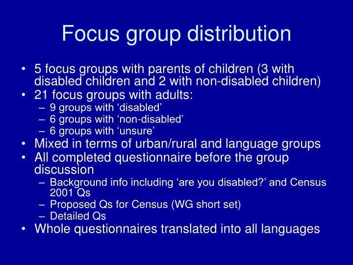 Focus group distribution