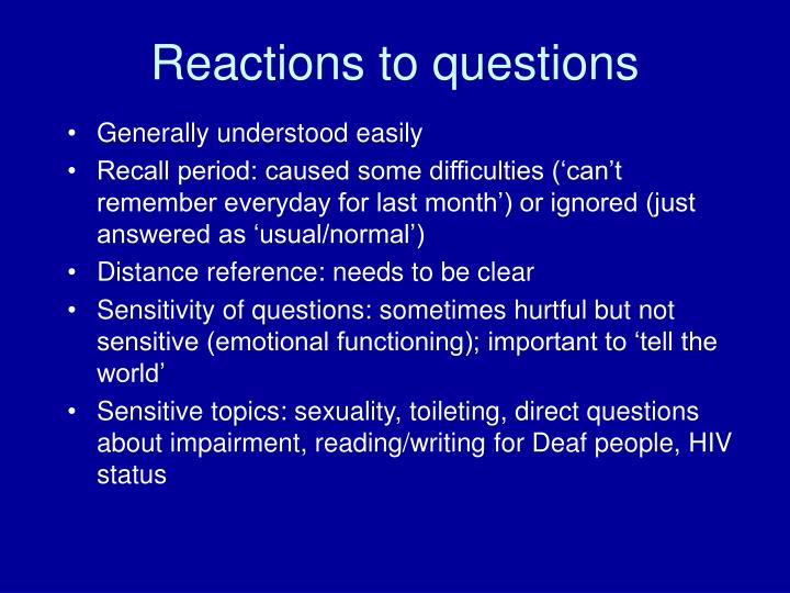 Reactions to questions