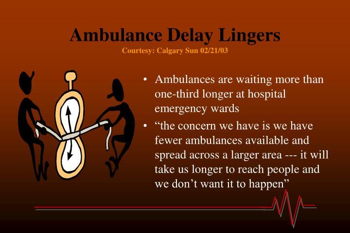 Ambulance Delay Lingers