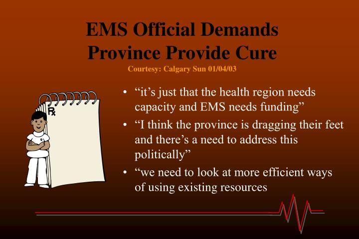 EMS Official Demands