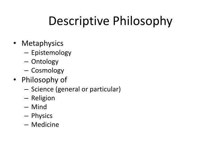 Descriptive Philosophy