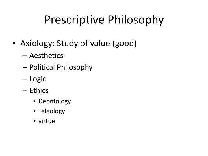Prescriptive Philosophy